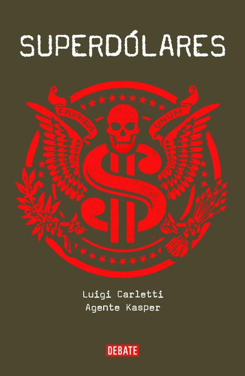Superdolares por Luigi Carletti;                                                                                    Kasper Agente epub