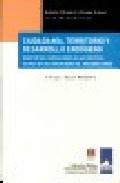 Ciudadania, Territorio Y Desarrollo Endogeno: Resistencias Y Medi Acion por Vv.aa. epub
