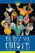 El Rey Del Chiste: Mas De 500 Chistes, Adividanzas, Colmos Y Acie Rtos por Carlos Campos Salva epub