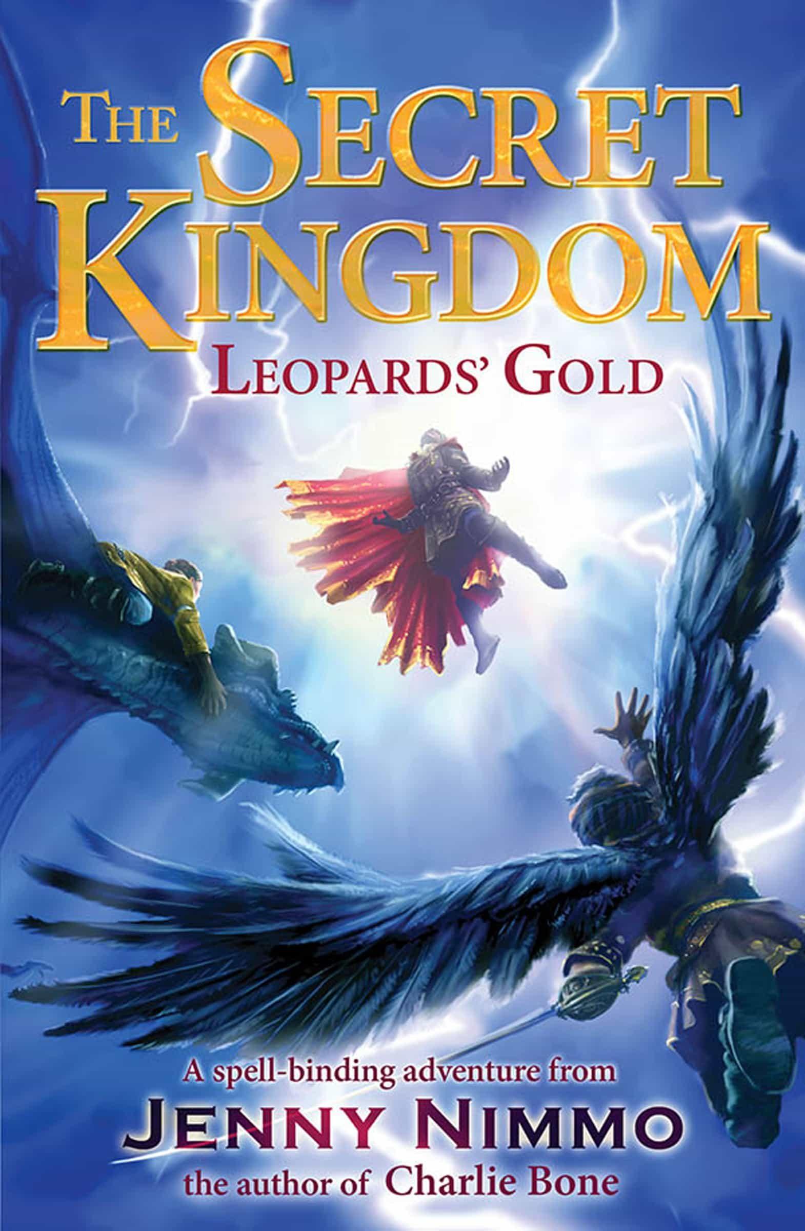 The Secret Kingdom: Leopards' Gold (ebook)jenny Nimmo9781780311876