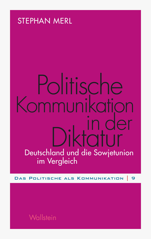 politische kommunikation in der diktatur (ebook)-stephan merl-9783835322776