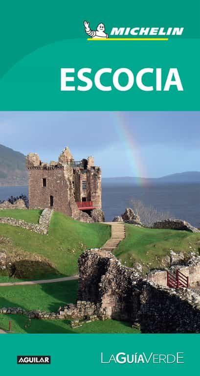 Escocia (la Guía Verde 2018) por Vv.aa.
