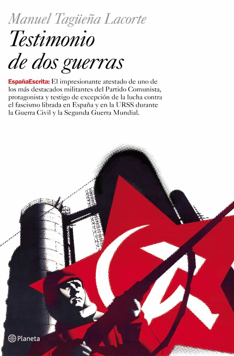 Testimonio De Dos Guerras por Manuel Tagüeña Lacorte epub