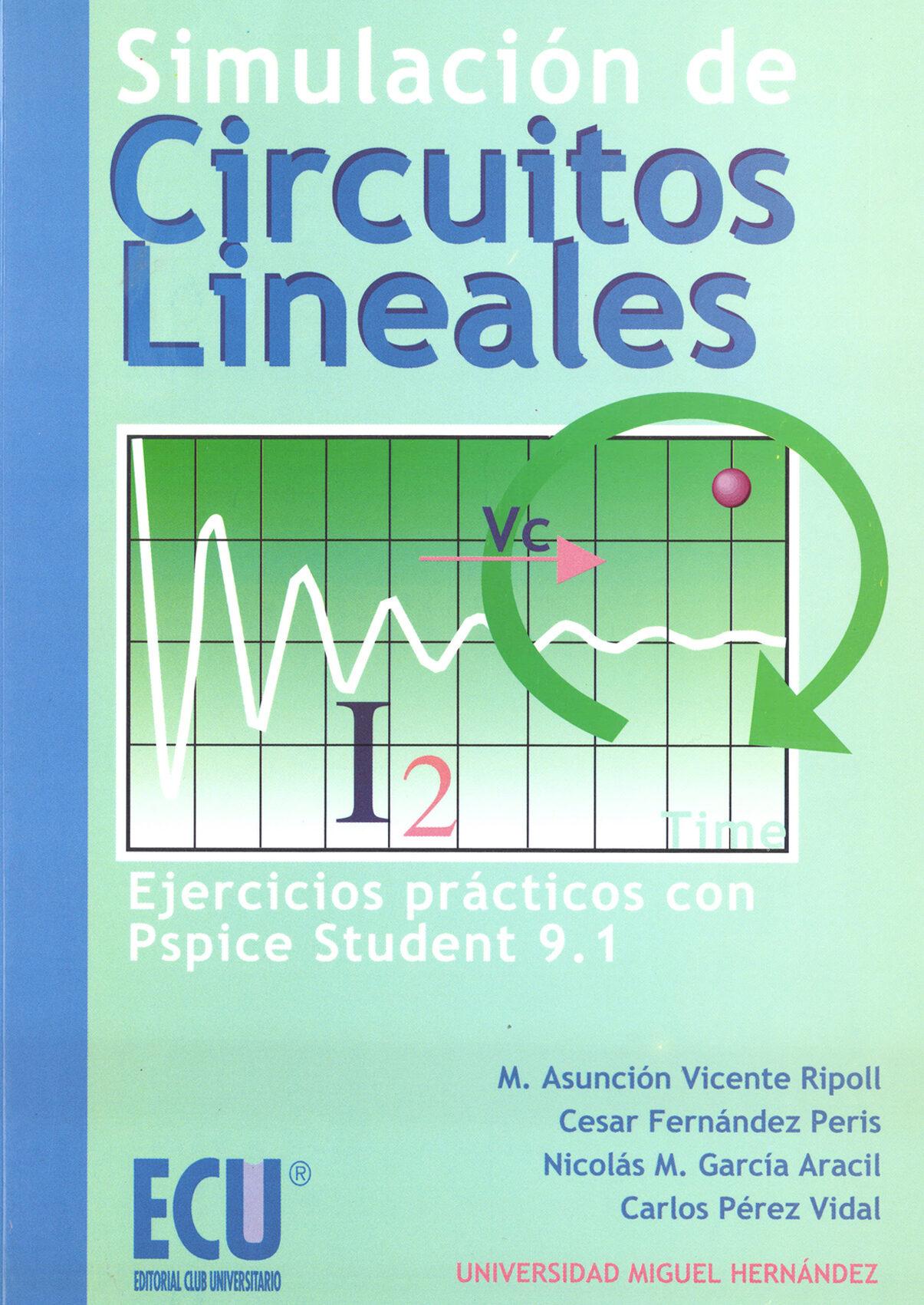 Circuito Lineal : SimulaciÓn de circuitos lineales ebook m asuncion et al
