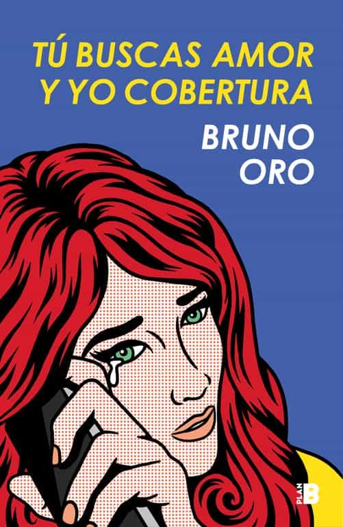 Tu Buscas Amor Y Yo Cobertura por Bruno Oro