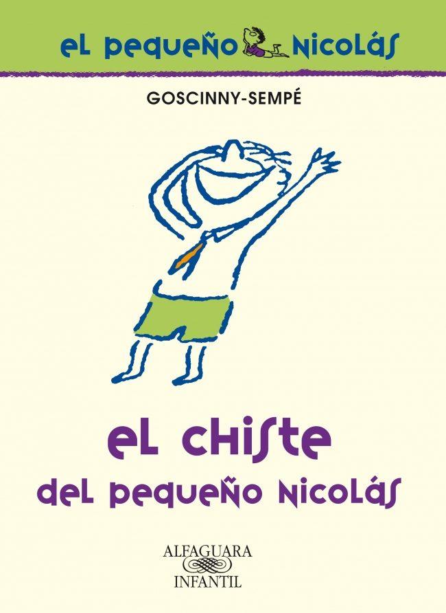 El Chiste (el Pequeño Nicolas) por Rene Goscinny;                                                                                    Jean-jacques Sempe