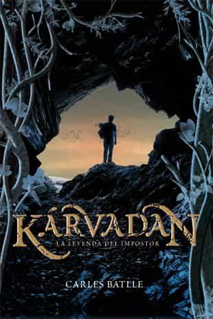 Resultado de imagen de Kárvadan. La leyenda del impostor