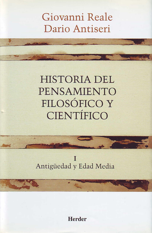 Historia Del Pensamiento Filosofico Y Cientifico (t. 1) por Dario Antiseri;                                                                                    Giovanni Reale