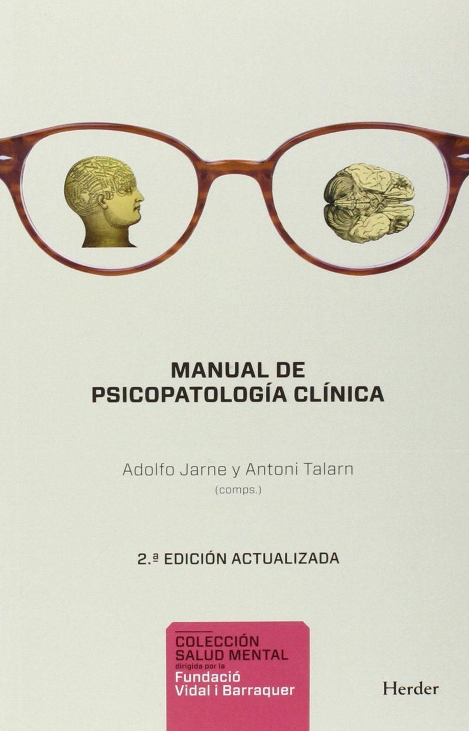 Resultado de imagen de manual de psicopatología clínica adolfo jarne antoni talarn