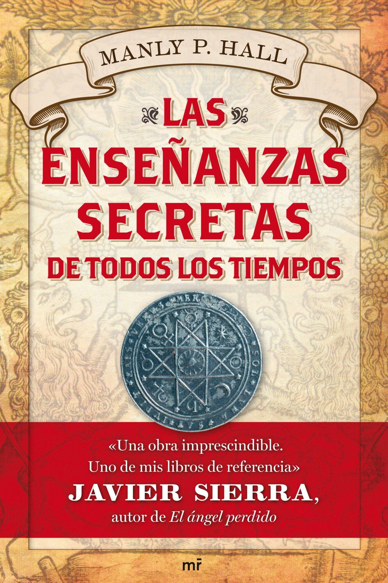 las enseñanzas secretas de todos los tiempos-manly p. hall-9788427036376