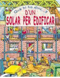 Que Hi Ha Dins?: Un Solar Per Edificar por Vv.aa. epub