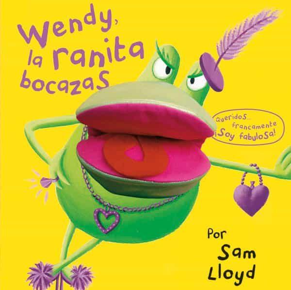Wendy, La Ranita Bocazas por Vv.aa.