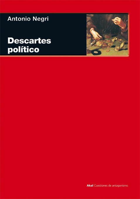 Descartes, Político O De La Razonable Ideología por Antonio Negri epub