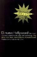 El Nuevo Hollywood: Del Imperialismo Cultural A Las Leyes Del Mar Keting por Tobi Miller