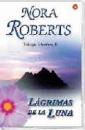 Lagrimas De La Luna (trilogia Irlandesa Ii) por Nora Roberts Gratis