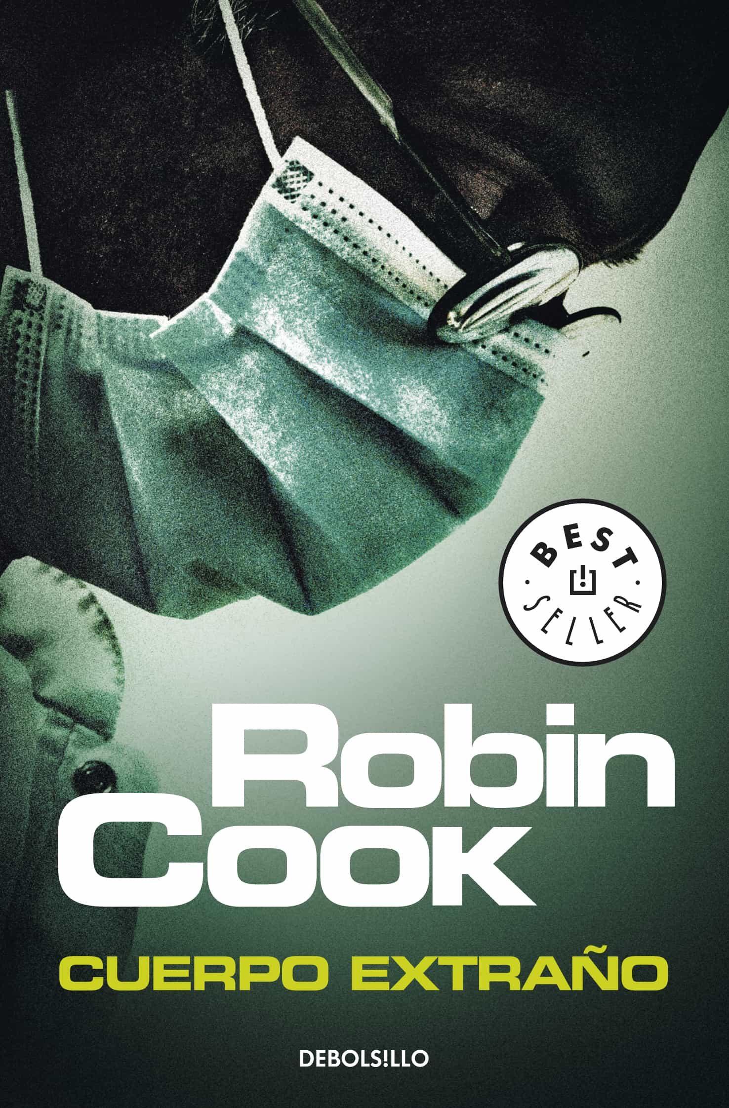 Cuerpo Extrano Ebook Robin Cook Descargar Libro Pdf O Epub