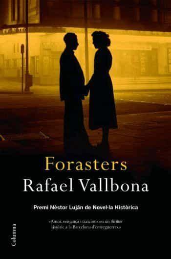 Forasters (premi Nestor Lujan De Novel·la Historica) por Rafael Vallbona epub