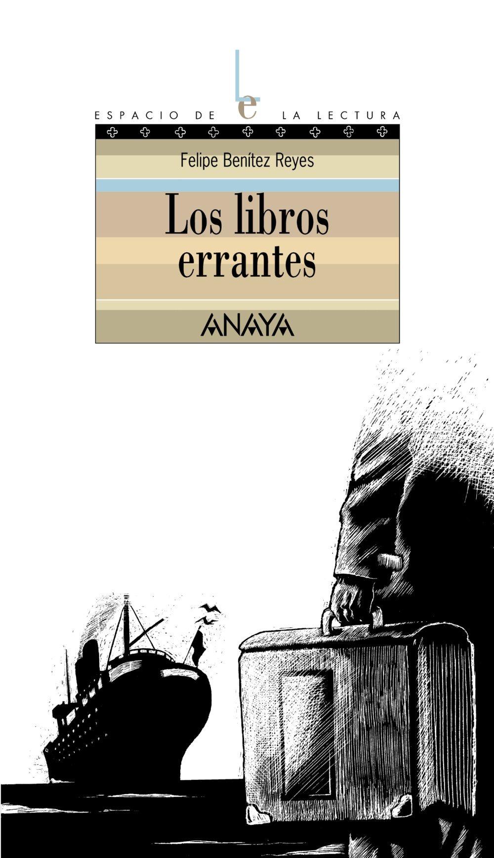 Los Libros Errantes por Felipe Benitez Reyes Gratis
