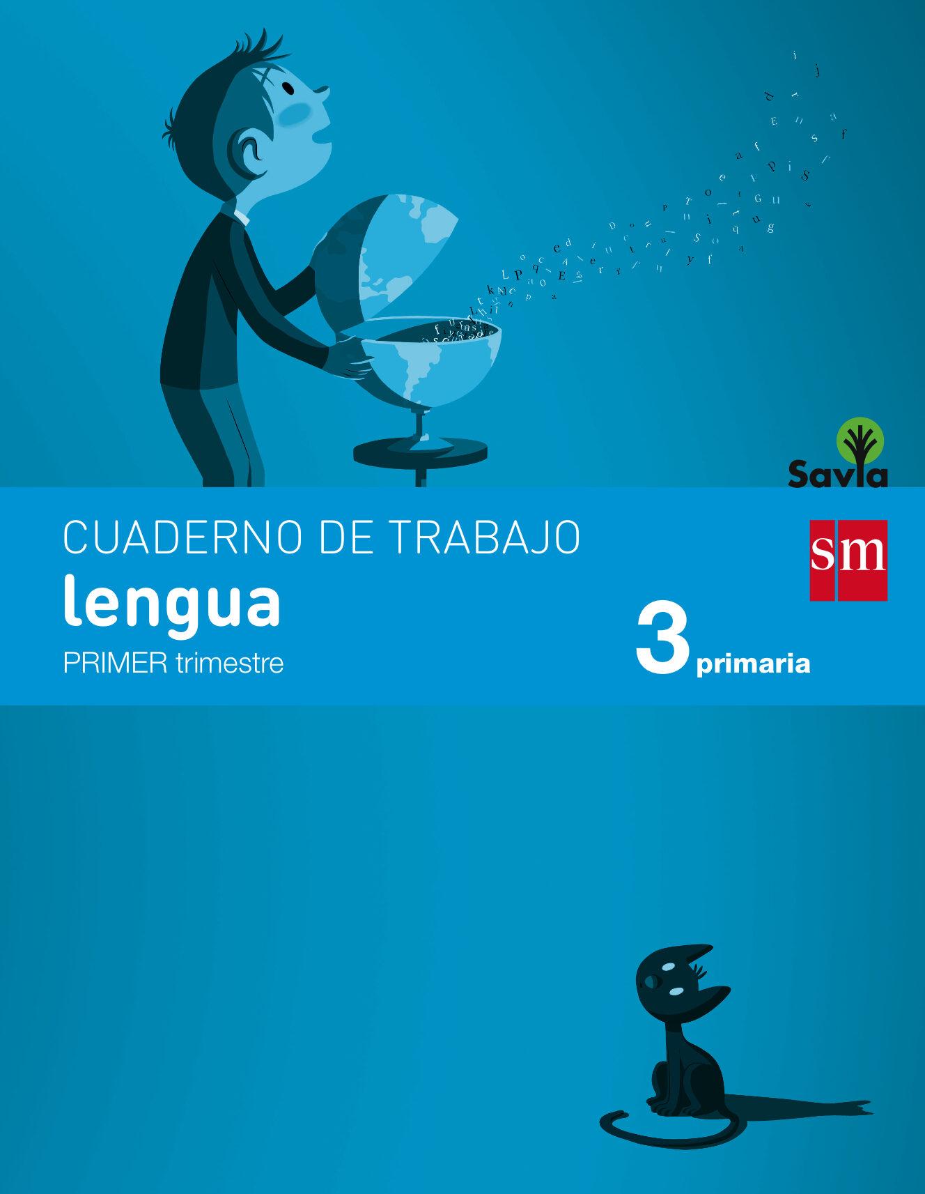 Cuaderno Lengua 1º Trimestre Savia 3º Educacion Primaria Ed 2014 Castellano por Vv.aa.