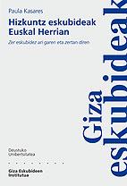 Hizkuntz Eskubideak Euskal Herrian: Zer Eskubidez Ari Garen Eta Z Ertan Diren por Paula Kasares Gratis