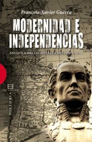 modernidad e independencia: ensayos sobre las revoluciones hispan icas-françois-xavier guerra-9788474909876