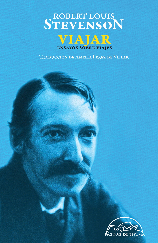 Viajar   por Robert Louis Stevenson
