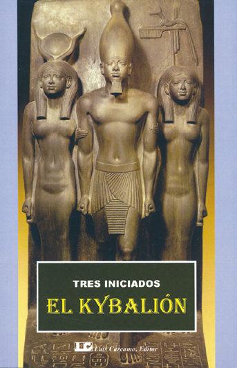 el kybalion: tres iniciados. un estudio sobre la filosofia hermet ica del antiguo egipto y grecia-9788485316076