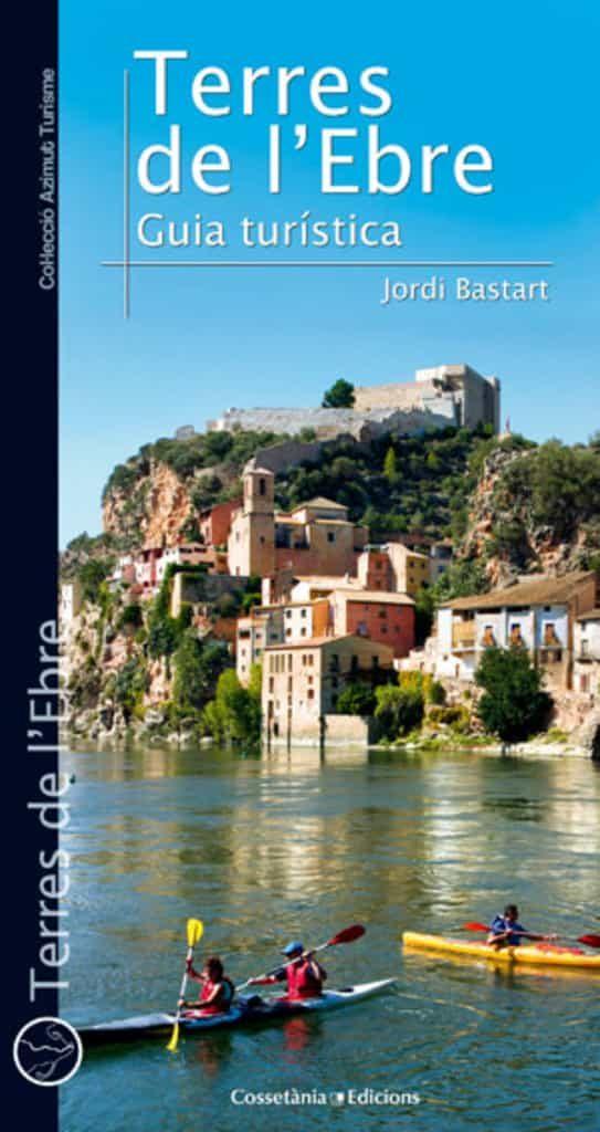 terres de l ebre-jordi bartart i casse-9788490341476