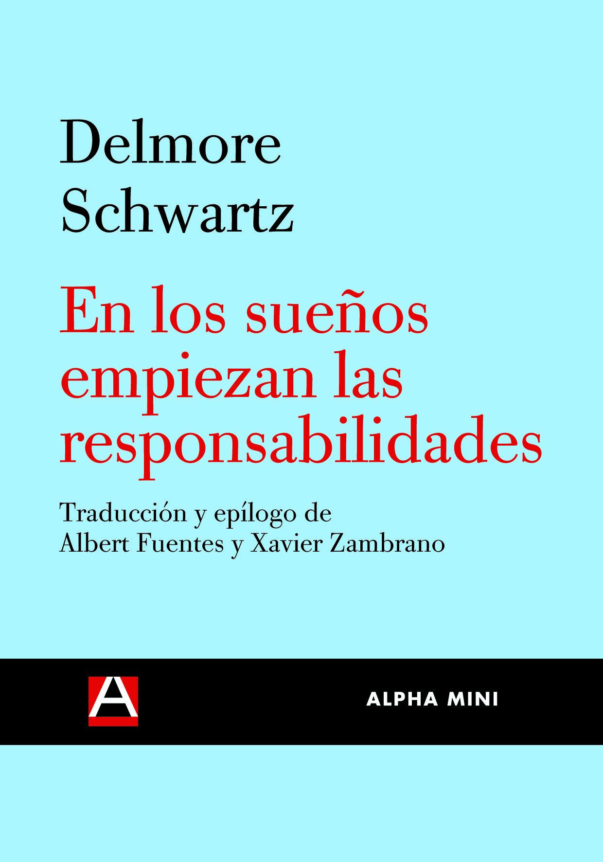 En Los Sueños Empiezan Las Responsabilidades por Delmore Schwartz