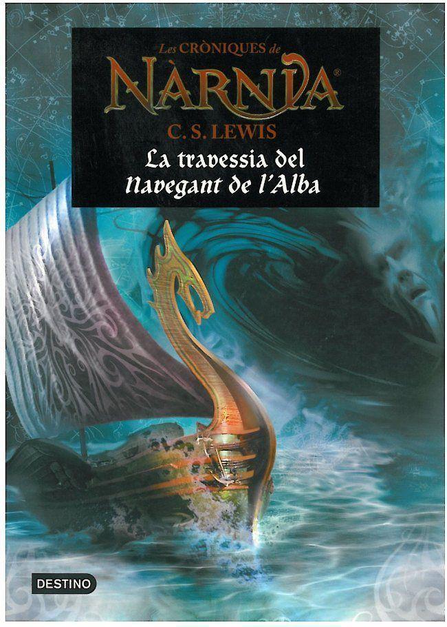 La Travessia Del Navegant De L Alba (les Croniques De Narnia) por Clive Staples Lewis