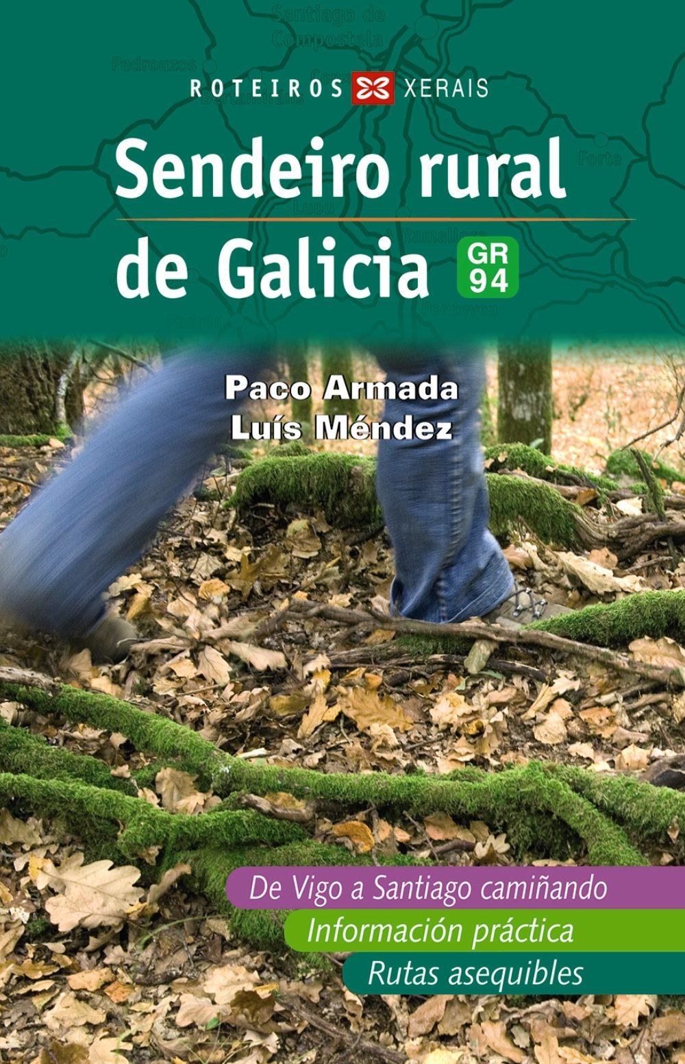 Sendeiro Rural De Galicia Gr94 por Paco Armada epub