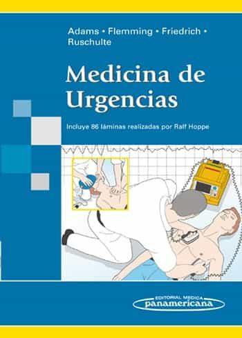 Medicina De Urgencias por Hans-anton Adams;                                                                                    Andreas Flemming
