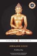 Siddhartha (penguin Classics Deluxe Edition) por Hermann Hesse