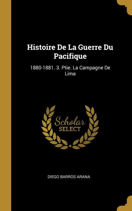 Ebooks Histoire De La Guerre Du Pacifique Descargar Epub