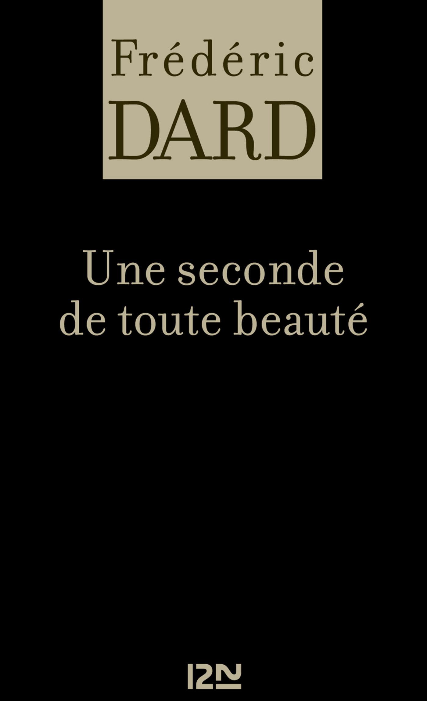 une seconde de toute beauté (ebook)-frédéric dard-9782265095786