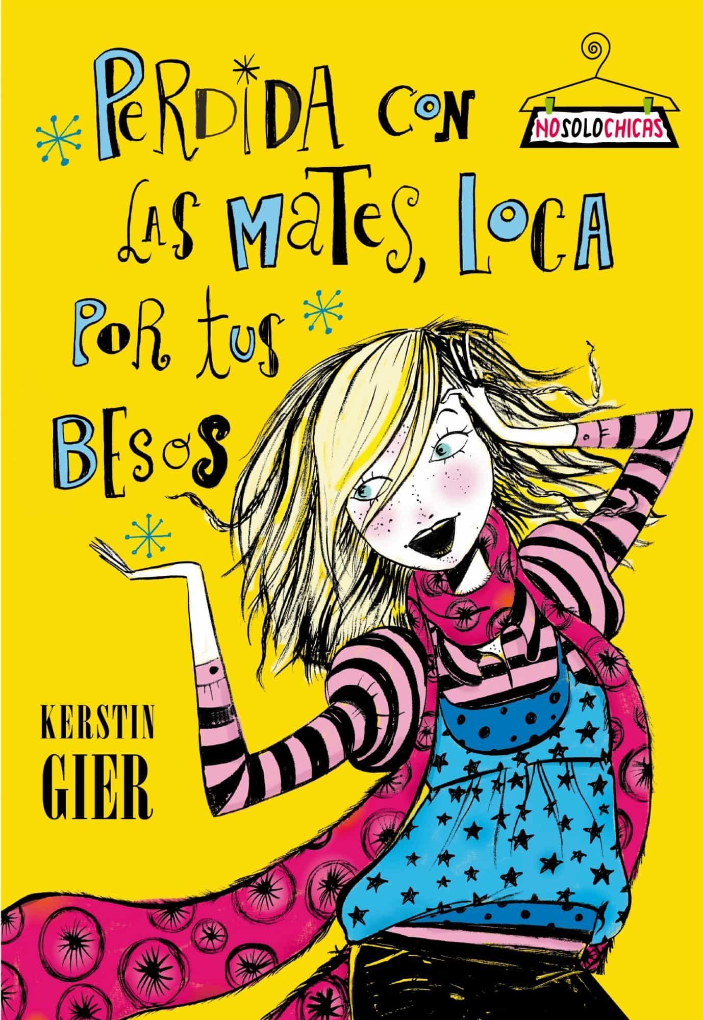 Perdida Con Las Mates, Loca Por Tus Besos (nosolochicas)kerstin Gier