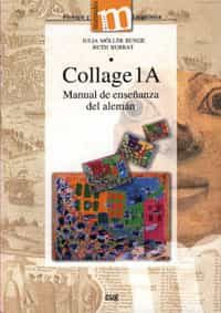 Collage 1a: Manual De La Enseñanza Del Aleman por Julia Möller Runge epub