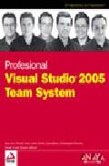 Visual Studio 2005 Team System (profesional) por Vv.aa. epub