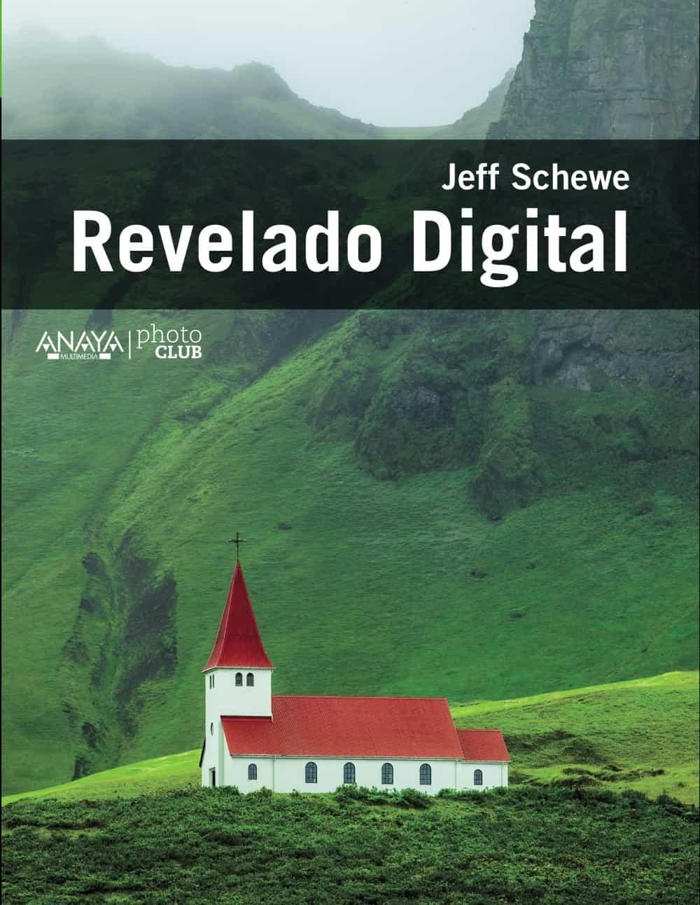 Revelado Digital por Jeff Schewe