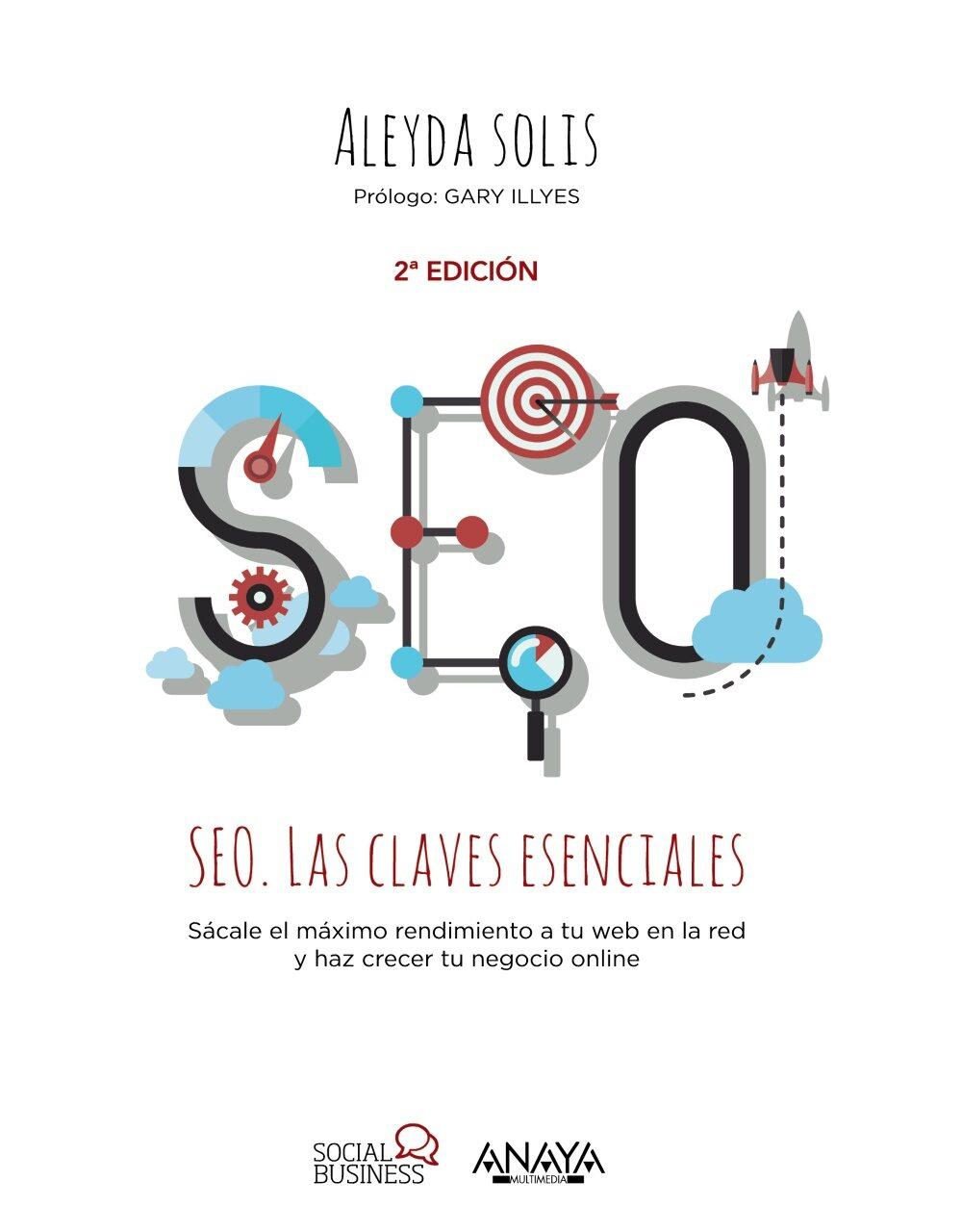 Resultado de imagen de SEO: Las claves esenciales, Aleyda Solis