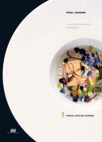 Total Cooking I: Construccionismo Culinario por Miguel Sanchez Romera epub