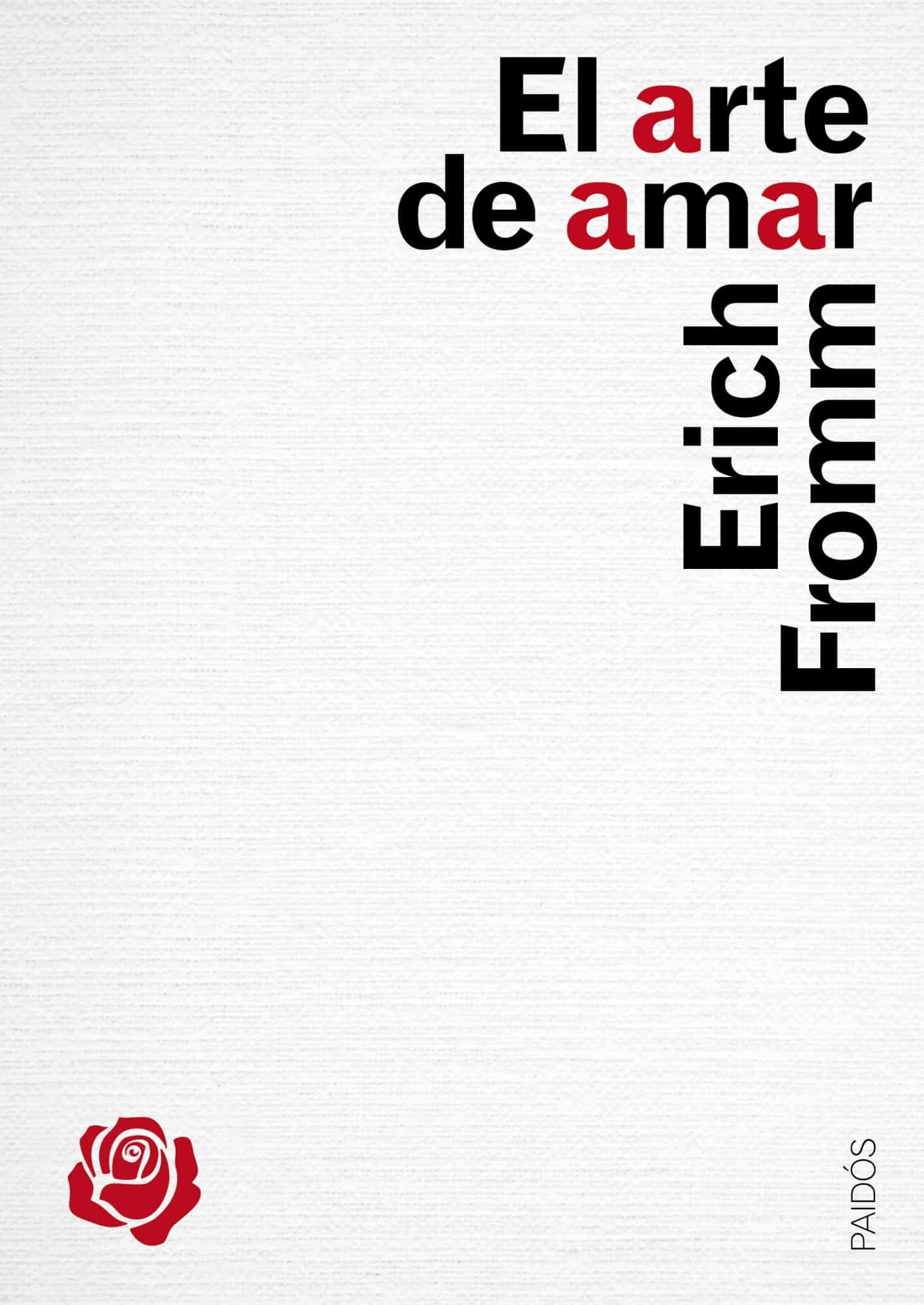 El Arte De Amar por Erich Fromm