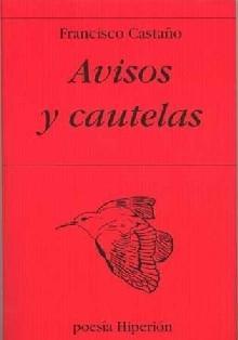 Avisos Y Cautelas por Francisco Castaño