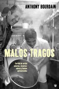 Malos Tragos por Anthony Bourdain