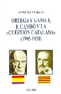 Ortega Y Gasset, F.cambo Y La Cuestion Catalana (1905-1931) por Anselmo Sanjuan epub