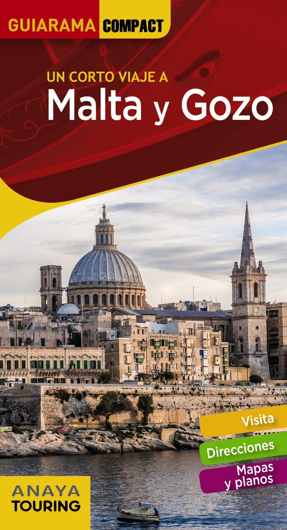 Malta Y Gozo 2018 (5ª Ed.) (un Corto Viaje A) (guiarama Compact) por Francisco Sanchez
