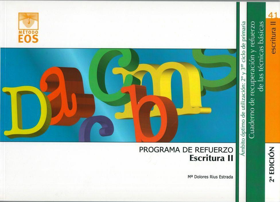 Programa De Refuerzo De La Escritura Ii por Mª Dolores Rius Estrada Gratis