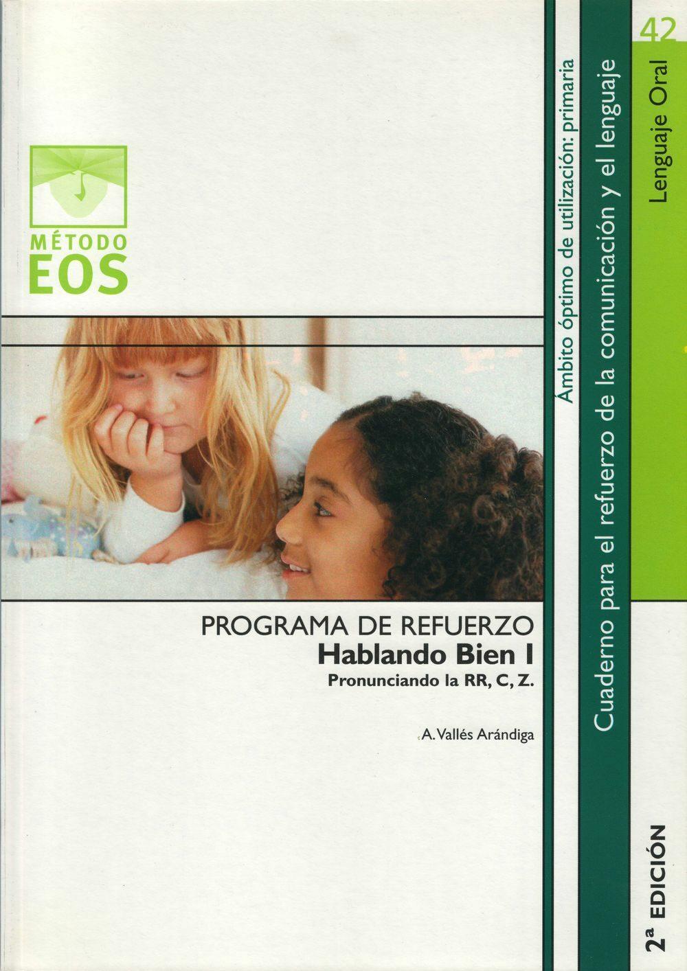 Programa De Refuerzo Hablando Bien I por A. Valles Arandiga