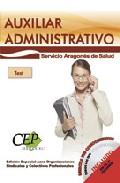 Auxiliar Administrativo: Servicio Aragones De Salud. Tests Oposic Iones por Vv.aa. epub