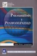 Psicoanlasis Y Posmodernidad por Juan Et Al. (comp.) Vives epub